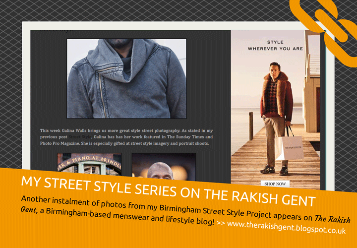 Birmingham Street Style Project - a guest on The Rakish Gent