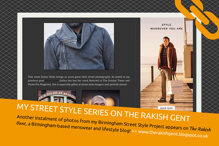 Featured image for Birmingham Street Style Project appears on The Rakish Gent blog